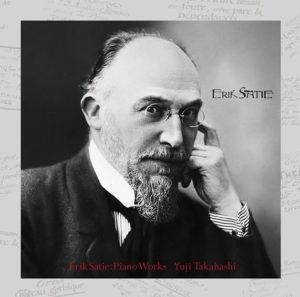 エリック・サティ生誕150周年企画 サティ ピアノ作品集